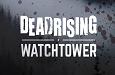 פורסם טריילר לסרט Dead Rising: Watchtower